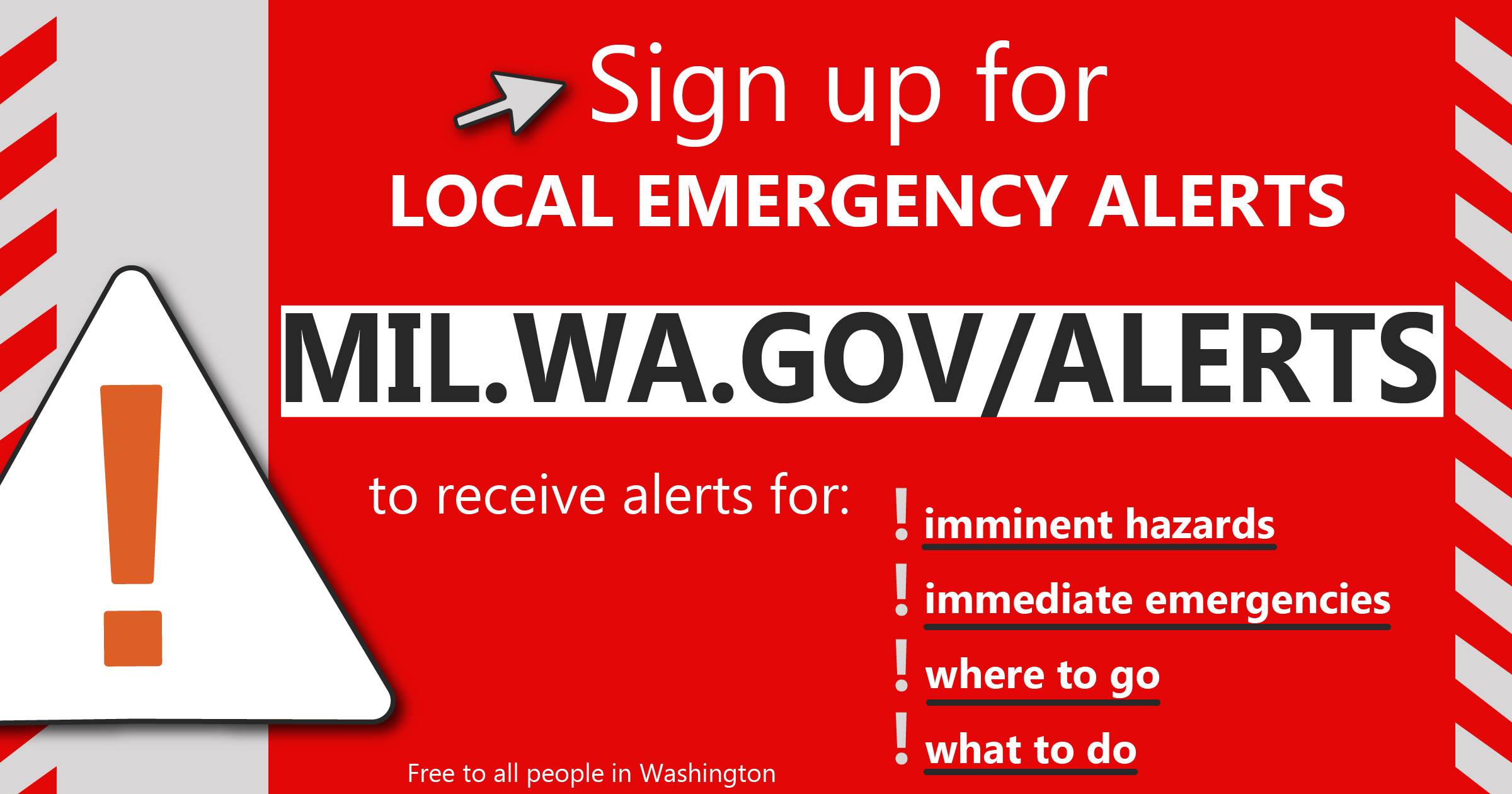 A banner says sign up for local emergency alerts mil.wa.gov/alerts